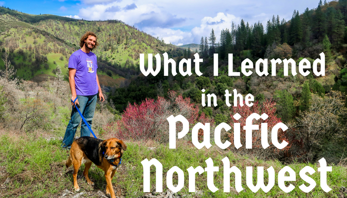 What I Learned in the Pacific Northwest